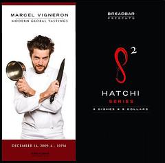 Marcel Vigneron at Hatchi