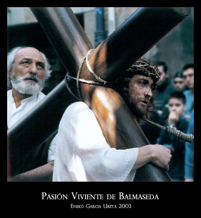 Pasión Viviente de Balmaseda 2003