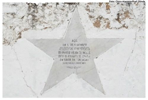 Antes do início da Revolução Francesa e da Independência dos Estados Unidos da América, aconteceu no ano de 1710 em Olinda o primeiro Grito de República. Foto: Chico Atanásio/Pref.Olinda