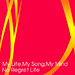 My Life,My Song,My Mind<br/>CD