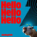 Hello Hello Hello<br/>CD