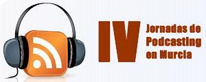 IV Jornadas Podcasting Murcia