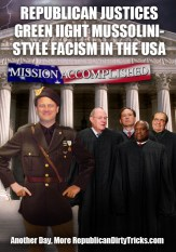 Republican Justices Green Light Mussolini-Style Fascism in the United States Image