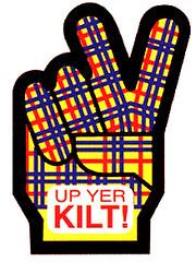 Up Yer Kilt!