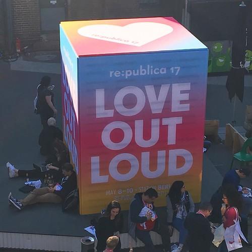 Hallo @re_publica #LOVEoutLOUD #rp17 #traveloup