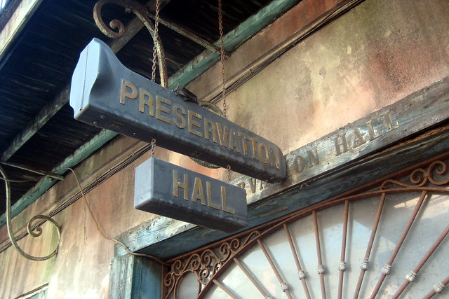 New Orleans French Quarter Preservation Hall Flickr