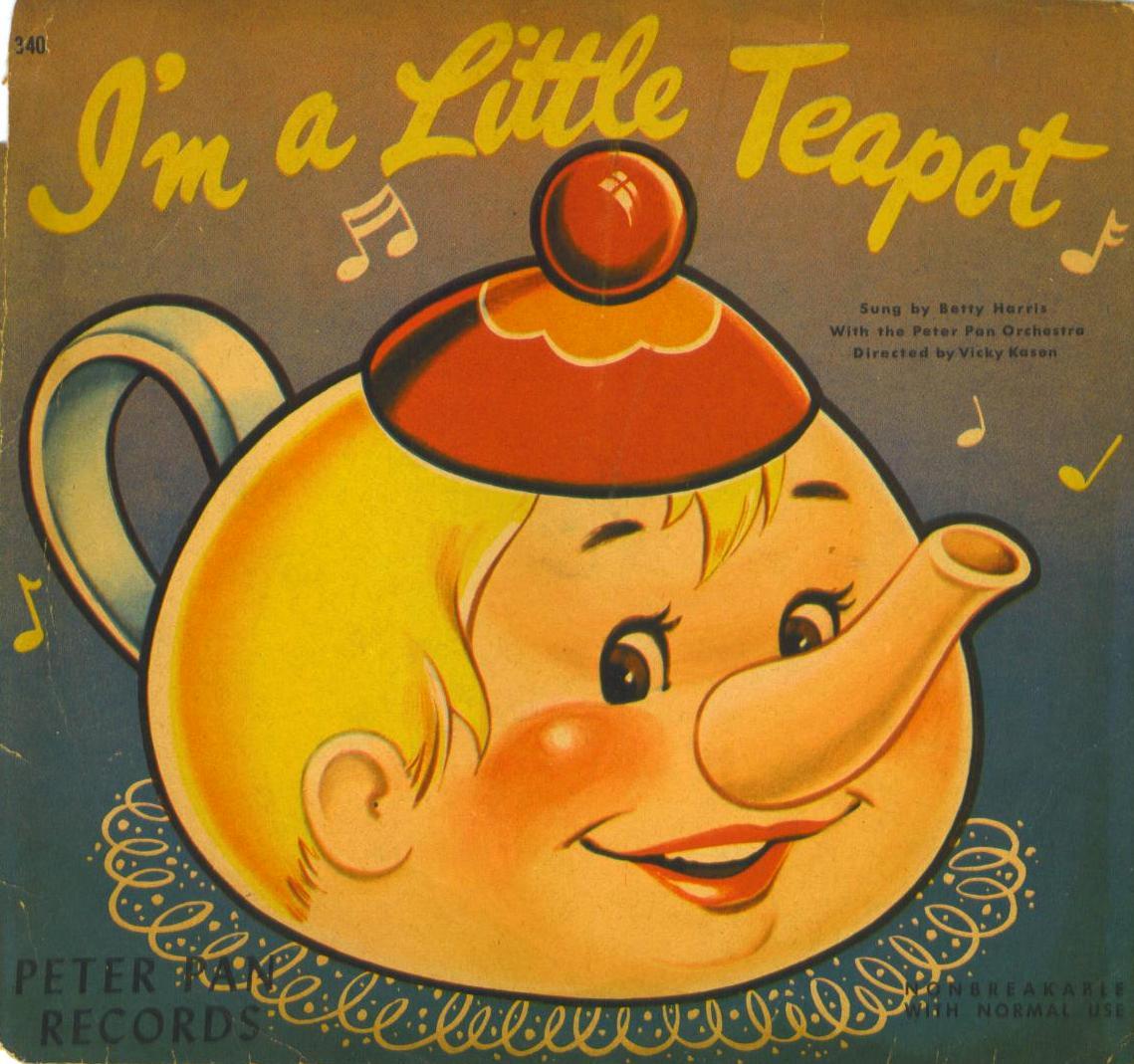I M A Little Teapot