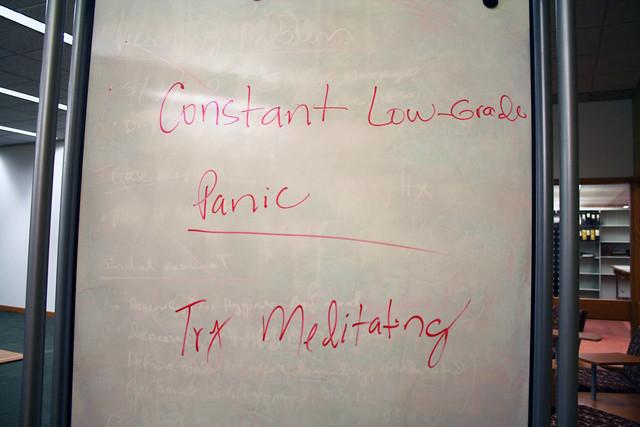 Constant low-grade panic