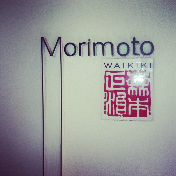 We have arrived. Morimoto Wakiki. #oahu #sushieveryday