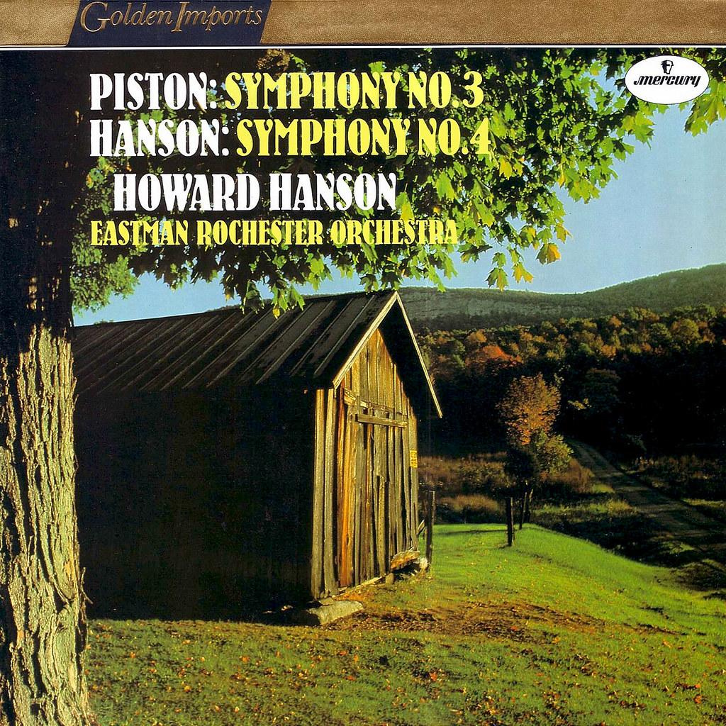Howard Hanson - Symphonies 4 & 3