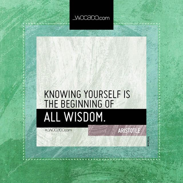 Knowing yourself ~ @Aristotle - WOrds CAn DO