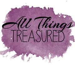 All Things Treasured