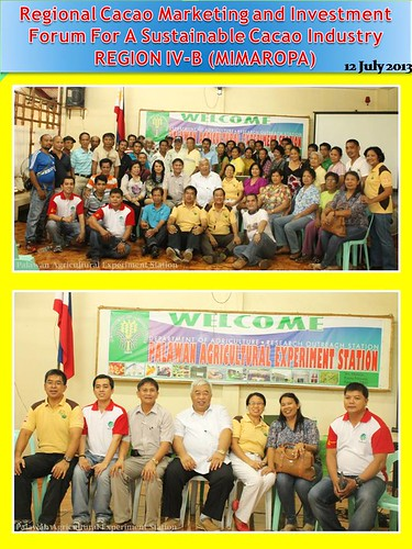 Regional Cacao Marketing and Investment Forum For A Sustainable Cacao Industry REGION IV-B (MIMAROPA)