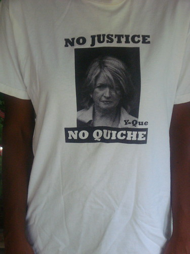 Martha Stewart no justice no quiche t-shirt