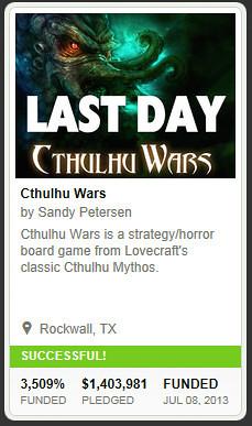 20130708 KS Cthulhu Wars.jpg