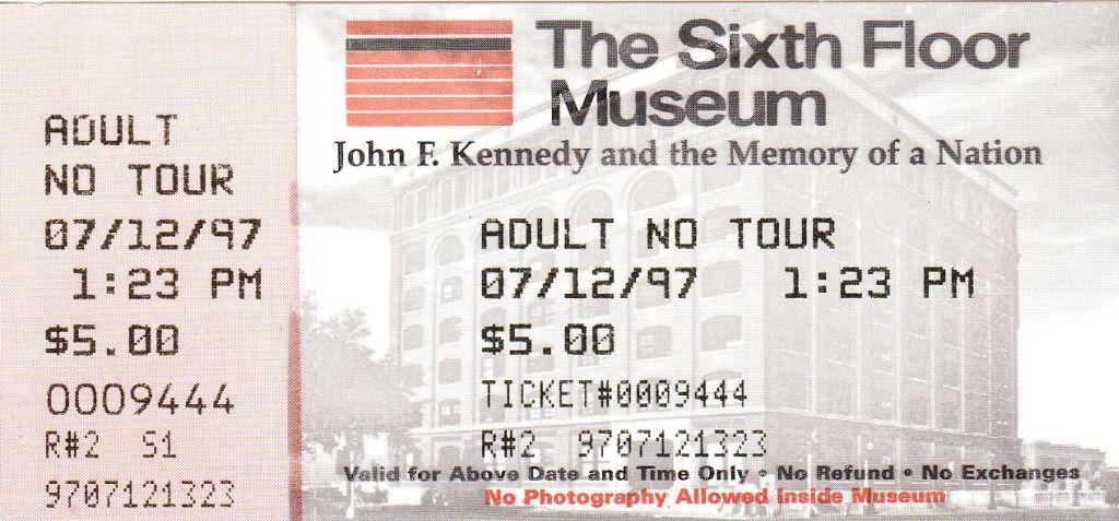 Sixth Floor Museum ticket