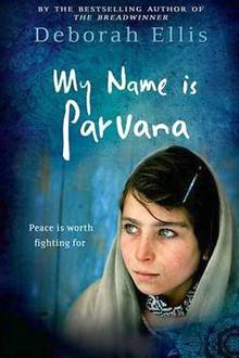Deborah Ellis, My Name is Parvana