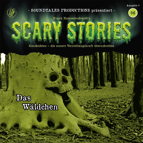Scary Stories (6) Das Wäldchen (Soundtales Productions)