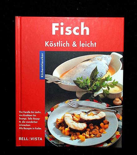 Fisch - Köstlich und leicht