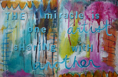 The miracle is one artist sharing with another
