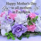 happy mothers day images and quotes for facebook.