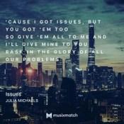 I'm overzealous- Issues by Julia Michaels #musixmatch