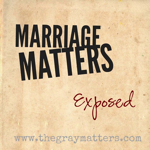 Marriage Matters- Exposed
