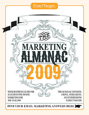 Marketing Almanac 2009 from ExactTarget includes insight for churches
