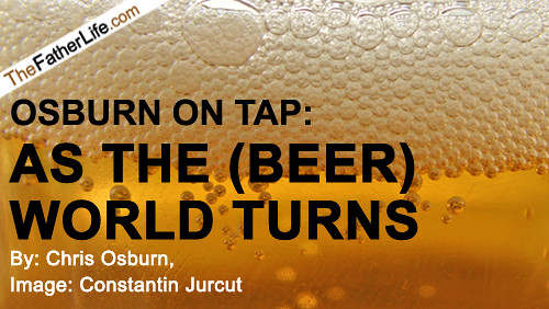 As the beer world turns.