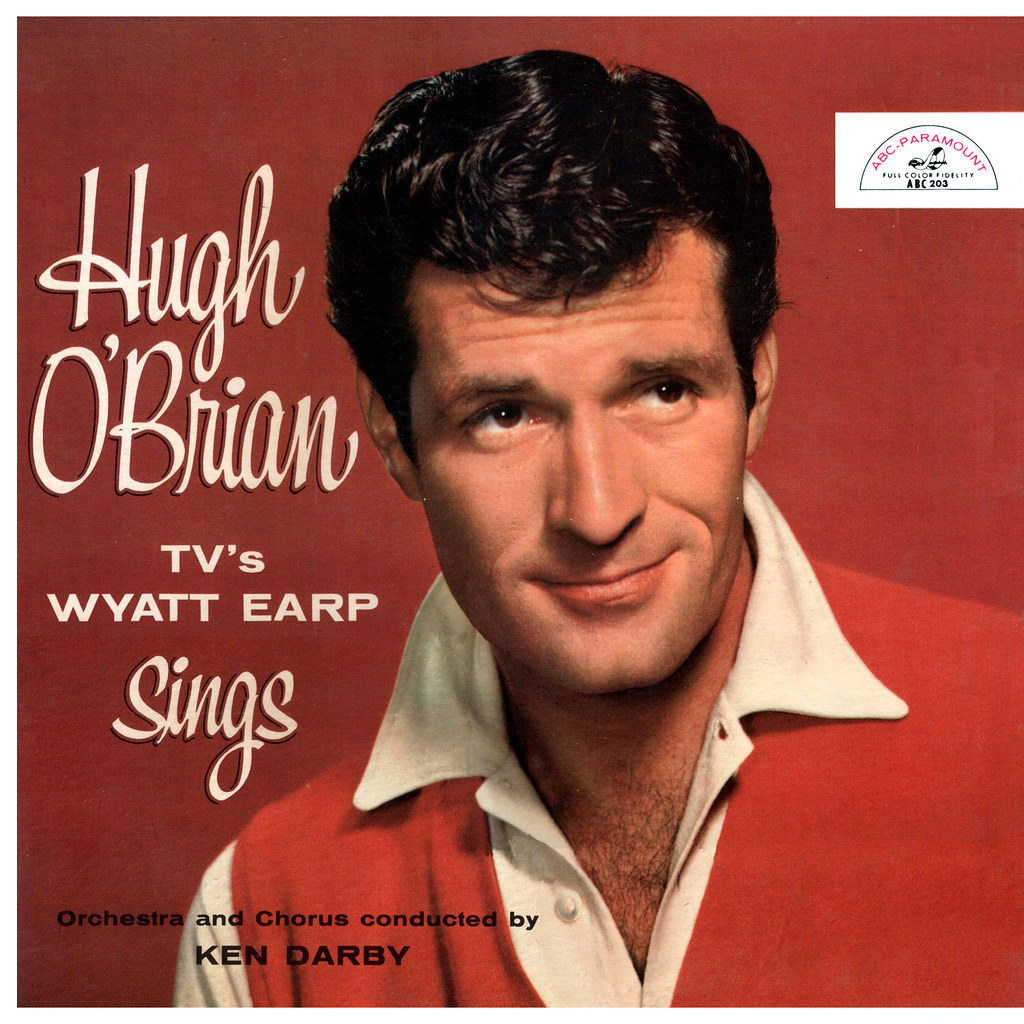 Hugh O'Brian - TV's Wyatt Earp Sings