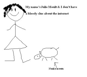Julie Moult doesn't understand the internet