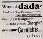 The beginnings of dada were not the beginnings of an art but of a disgust.