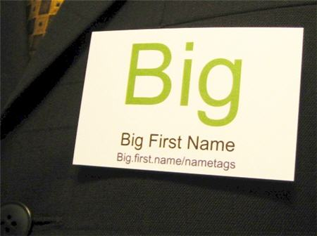 big.first.name/nametags