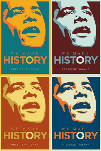 "Barack Obama: ""We Made History"" Prints"