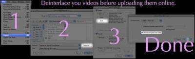 Deinterlace your videos!