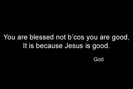 Jesus is Good!