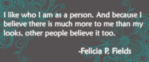 Felicia Fields' Quote