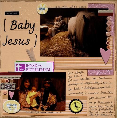 'Playing Baby Jesus' Layout