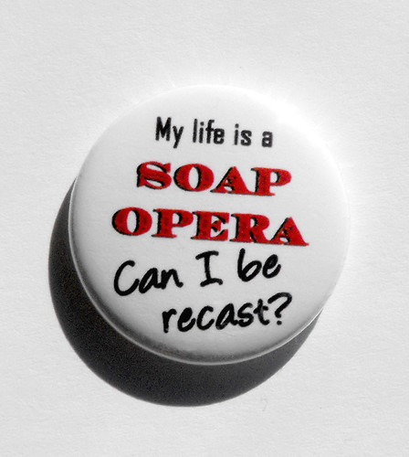 """My Life Is A Soap Opera"""