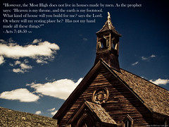 God does not live in houses made by men