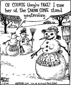 Snow man fake boobies by you.