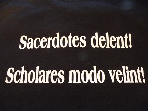 Sacerdotes delent!  Scholares modo velint! -- DSCN5617