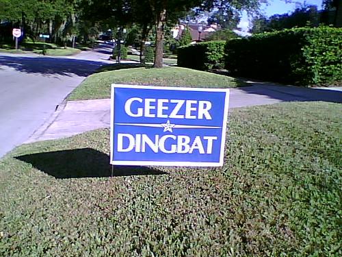 Geezer/Dingbat yard sign