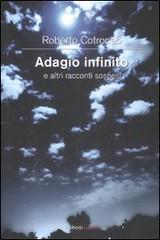 Adagio infinito e altri racconti sospesi di Roberto Cotroneo - Aliberti Editore