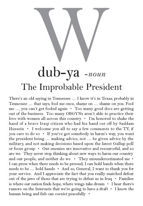 Dubya, George W. Bush