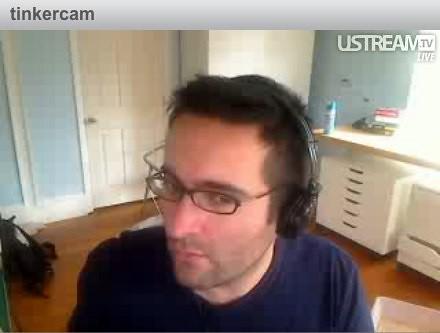 tinkercam: Ustream.