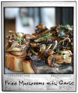 Fried Mushrooms and Garlic on Toast