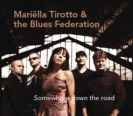Mariella Tirotto & The Blues Federation - Somewhere Down The Road (CD)