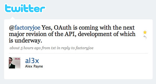 Twitter / Alex Payne: @factoryjoe Yes, OAuth is ...
