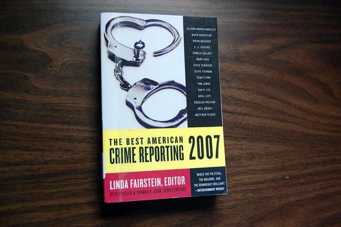best american crime reporting 2007